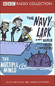 The Navy Lark, Volume 13: The Multiple Mines | [Laurie Wyman, George Evans]