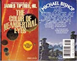 The Color of Neanderthal Eyes / Strange at Ecbatan the Trees (0812559649) by James Tiptree, Jr / Michael Bishop