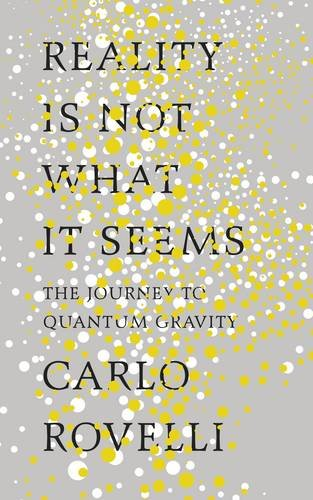 reality-is-not-what-it-seems-the-journey-to-quantum-gravity