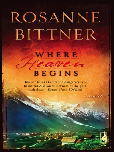 Rosanne Bittner - Where Heaven Begins