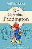 More About Paddington (Paddington Bear Book 2)