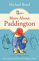 More About Paddington (Paddington Bear Book 2)