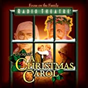 A Christmas Carol (Dramatized) [Focus on the Family Version] | [Charles Dickens]