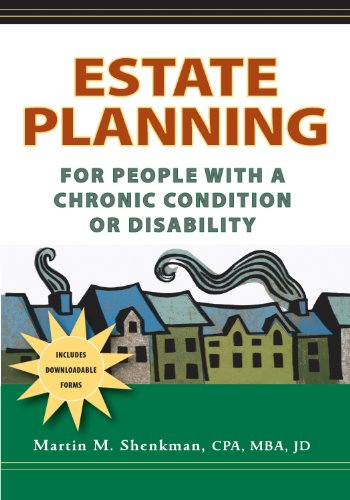 Martin M. Shenkman CPA MBA JD - Estate Planning for People with a Chronic Condition or Disability