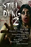 img - for Still Dying 2 (Dying Days) book / textbook / text book