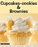 Cupcake-Cookies and Brownies (Delicious Recipes)