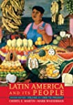 Latin America and Its People, Volume...
