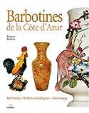echange, troc Maryse Bottero - Barbotines de la Côte d'Azur