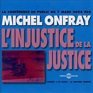 L'injustice de la justice Discours