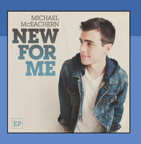 Michael McEachern - New for Me