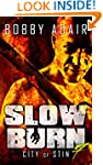 Slow Burn: City of Stin, Book 7 (Slow...