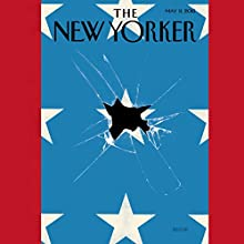 The New Yorker, May 18, 2015 (Amy Davidson, Kathryn Schulz, John Colapinto)  by Amy Davidson, Kathryn Schulz, John Colapinto Narrated by Todd Mundt