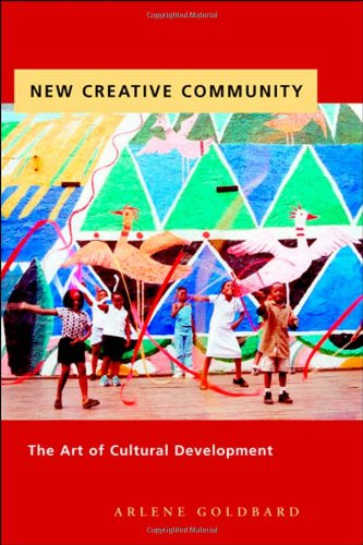 New Creative Community: The Art of Cultural Development