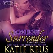 Dangerous Surrender: The Serafina: Sin City Series, Book 4 | Katie Reus