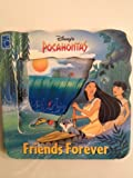img - for Disney's Pocahontas Friends Forever: A See-Through Storybook book / textbook / text book