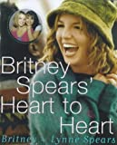 img - for Britney Spears' Heart to Heart by Britney Spears (2000-08-17) book / textbook / text book