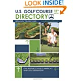 U.S. Golf Course Directory: Your Resource Guide to America's 16,431 Golf Destinations (Golf Yellow Pages)