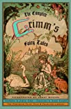 The Complete Grimm's Fairy Tales (Turtleback School & Library Binding Edition) (Pantheon Fairy Tale & Folklore Library (Pb)) (0613718933) by Jacob Grimm