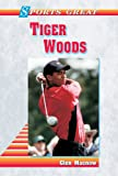 img - for Sports Great Tiger Woods (Sports Great Books) book / textbook / text book