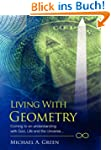 Living with Geometry: Coming to an Un...