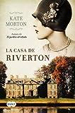 La casa de Riverton (Spanish Edition)