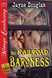 The Railroad Baroness