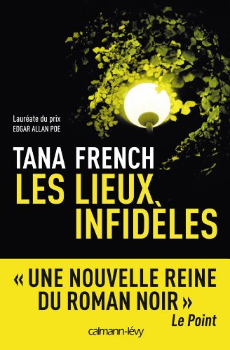 Les lieux infideles - Tana French [MULTI]