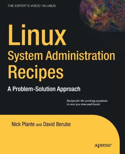 Linux System Administration Recipes: A Problem-Solution Approach (Expert's Voice in Linux)