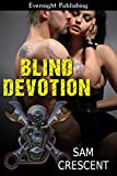 img - for Blind Devotion (Chaos Bleeds Book 4) book / textbook / text book