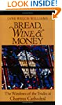 Bread, Wine and Money: Windows of the...
