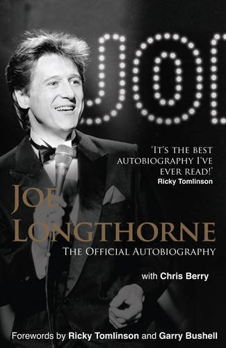 Joe Longthorne: The Official Autobiography. Joe Longthorne with