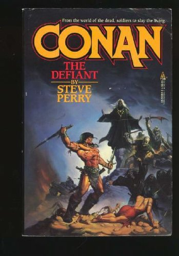 Conan the Defiant (Conan Series), Steve Perry