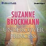 Undercover Princess | Suzanne Brockmann