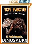101 Facts... Dinosaurs. Dinosaur book...