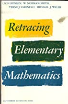 Retracing Elementary Mathematics by Leon…