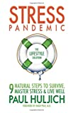 Stress Pandemic: The Lifestyle Solution