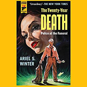 The Twenty-Year Death: Police at the Funeral Audiobook