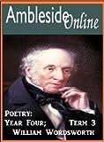 AmblesideOnline Poetry, Year 4, Term 3; William Wordsworth
