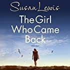 The Girl Who Came Back Audiobook by Susan Lewis Narrated by Karen Kass