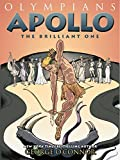 Apollo: The Brilliant One (Olympians)