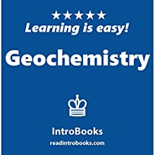 Geochemistry Audiobook by  IntroBooks Narrated by Andrea Giordani
