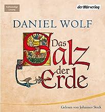 Das Salz der Erde Hörbuch von Daniel Wolf Gesprochen von: Johannes Steck