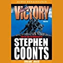Victory, Volume 1 (       UNABRIDGED) by Stephen Coonts Narrated by Eric Conger, Ron McLarty