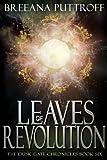 Leaves of Revolution (Dusk Gate Chronicles Book 6)