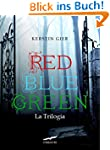 Red Blue Green La Trilogia (Grandi Ro...