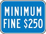 Accuform Signs FRA275RA Engineer-Grade Reflective Aluminum Handicapped Parking Supplemental Sign (California), Legend