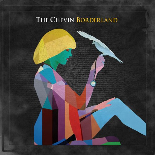 The Chevin-Borderland-CD-FLAC-2012-BOCKSCAR Download