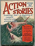 img - for [Pulp magazine]: Action Stories -- Vol. 1, No. 1 book / textbook / text book