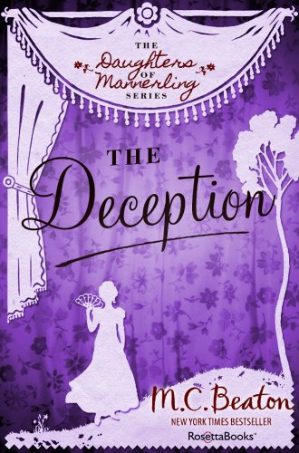 M. C. Beaton - The Deception (The Daughters of Mannerling Series, Vol. 3)