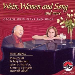 Wein Women & Song & More: George Wein Plays & Sing